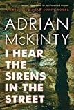 I Hear the Sirens in the Street: A Detective Sean Duffy Novel