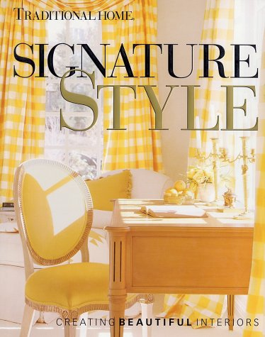 Signature Style: Creating Beautiful Interiors