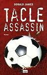 Tacle assassin