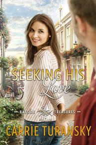 Seeking His Love (Bayside Treasures Series Book 1) by [Turansky, Carrie]
