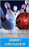 Fundamental Bowling Tips