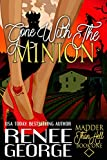 Gone With The Minion (Madder Than Hell Book 1)