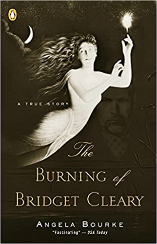 The Burning of Bridget Cleary: Amazon.es: Bourke, Angela: Libros ...