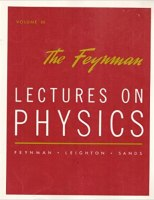 The Feynman Lectures on Physics. Volume III: Quantum Mechanics ...