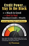 CREDIT POWER: Excellent Credit = Wealth