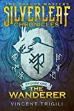 The Wanderer (The Dragon Masters Season One Book 1)