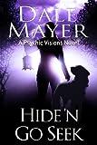 Hide'n Go Seek: A Psychic Visions Novel