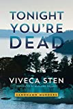 Tonight You're Dead (Sandhamn Murders Book 4)