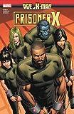 Age Of X-Man: Prisoner X