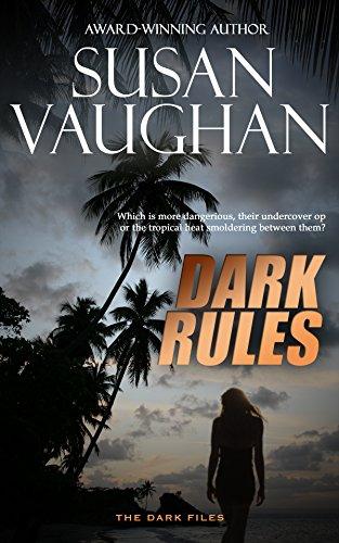 Dark Rules (The DARK Files Book 4) by [Vaughan, Susan]