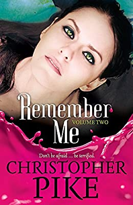 Remember Me: Volume Two: The Return Part II and The Last Story ...