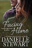 Facing Home (Over the Edge Book 1)