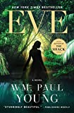 From the author of the twenty-five-million-copy bestseller The Shack comes a captivating new novel destined to be one of the most talked-about books of the decade.Eve is a bold, unprecedented exploration of the Creation narrative, true to the...