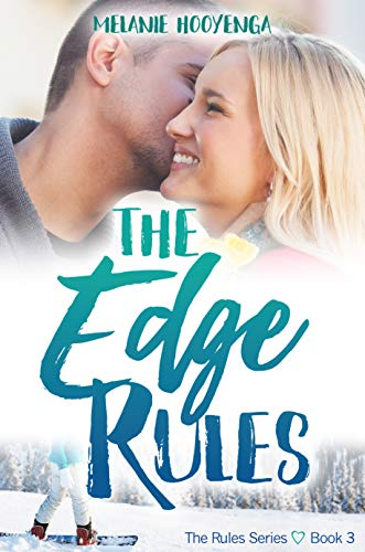 The Edge Rules (The Rules Series Book 3) by [Hooyenga, Melanie]