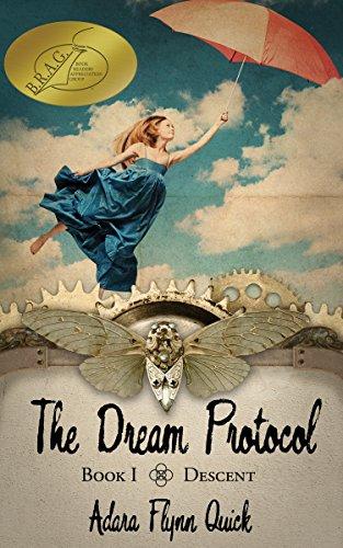 The Dream Protocol: Descent (Book I) by [Quick, Adara]