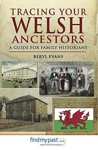 Tracing Your Welsh Ancestors: A Guide For Family Historians (Tracing your Ancestors)