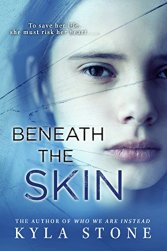 Beneath the Skin: A Novel by [Stone, Kyla]