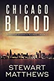 Chicago Blood: Detective Shannon Rourke Book 1