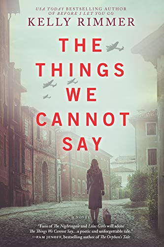 The Things We Cannot Say: A Novel by [Rimmer, Kelly]