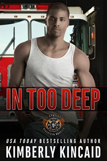 In Too Deep: Station Seventeen Book 3 by [Kincaid, Kimberly]