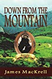 Down from the Mountain (The Bandit Series Book 1)