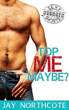 Top Me Maybe? (BFP: The Secrets Collection Book 1)