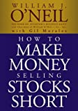 How to Make Money Selling Stocks Short