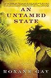 An Untamed State: A Novel