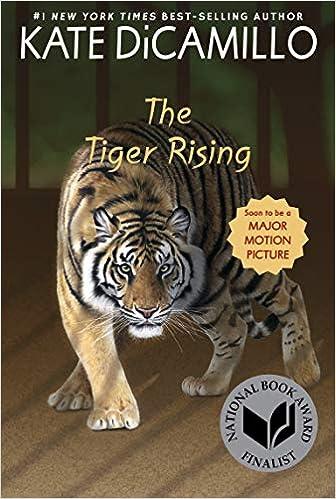 The Tiger Rising: DiCamillo, Kate: 9780763680879: Amazon.com: Books