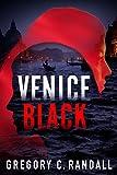 Venice Black (Alex Polonia Thriller Book 1)