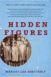 Hidden Figures by Margot Lee Shetterly Book Cover