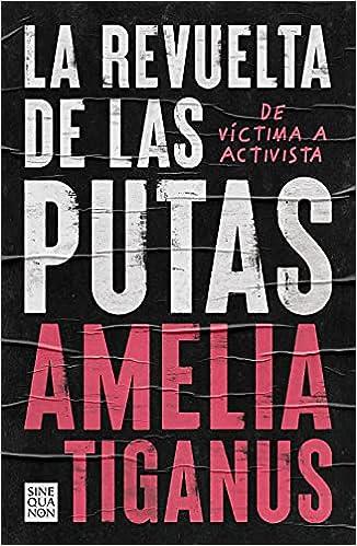La revuelta de las putas de Amelia Tiganus