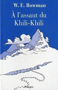 À l'assaut du Khili-Khili par Bowman