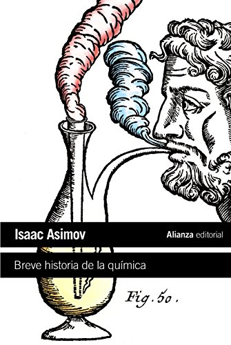 Breve historia de la química / A Short History of Chemistry: Introducción a las ideas y conceptos de la química / An Introduction to  the Ideas and Concepts of Chemistry (Spanish Edition)