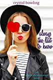Always the Last to Know (Always the Bridesmaid Book 1)