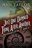 Just One Damned Thing After Another: The Chronicles of St. Mary's Book One (The Chronicles of St Mary's 1)