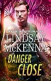 Danger Close (Shadow Warriors Book 1)