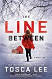 The Line Between: A Novel