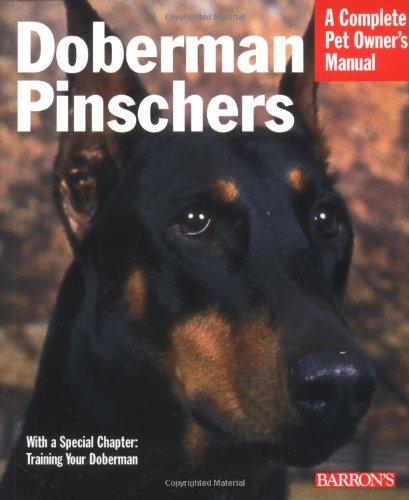 Doberman Pinschers (Complete Pet Owner's Manual) 1