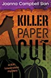 Killer, Paper, Cut (A Kiki Lowenstein Scrap-N-Craft Mystery Book 9)