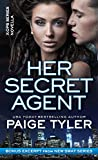 Her Secret Agent: A Novella (X-OPS Series Book 0)
