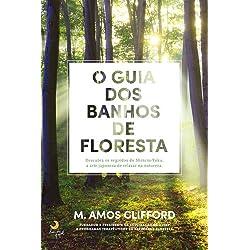O Guia dos Banhos de Floresta