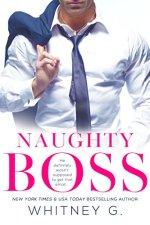 Naughty Boss by Whitney G.