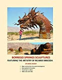 Borrego Springs Sculptures: Featuring the Artistry of Ricardo Breceda by Diana Lindsay (2015-05-01)