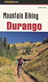 Mountain Biking Durango (Regional Mountain Biking Series)