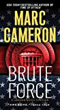 Brute Force (Jericho Quinn Thriller Book 6)