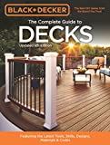 Black & Decker The Complete Guide to Decks 6th edition (Black & Decker Complete Guide)