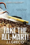Take the All-Mart! (Scoundrels of the Wasteland Book 1)