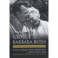 George & Barbara Bush: A Great American Love Story