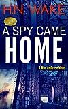 A Spy Came Home (Mac Ambrose Book 1)